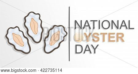Cute Sticker With National Oyster Day Lettering On White Background. Concept Of Importance And Part