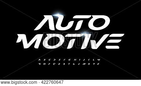 Automotive Alphabet Letter Font. Modern Logo Typography. Speed Race And Active Sport Vector Typograp