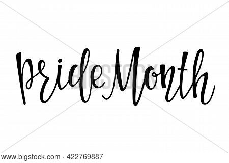 Pride Month Text. Concept For Lgbtq Community In Pride Month. For Poster, Card, Event Banner Design,