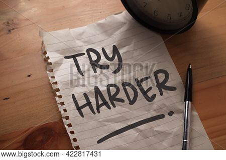 Try Harder, Text Words Typography Written On Paper, Success  Life And Business Motivational Inspirat