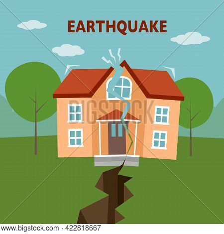 Earthquake Disaster Concept Vector Illustration. Ground Crevice And House Crack In Flat Design.