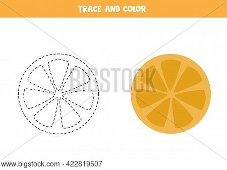Trace And Color Orange Slice. Educational Game For Kids. Writing And Coloring Practice.