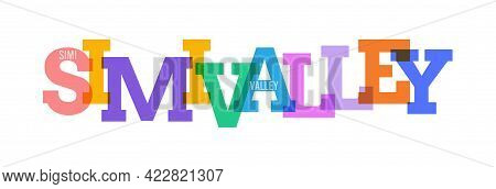 Simi Valley. The Name Of The City On A White Background. Vector Design Template For Poster, Postcard