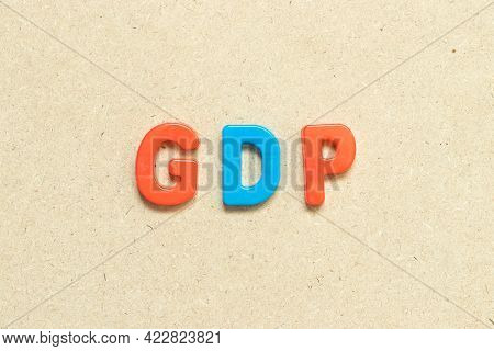 Color Alphabet Letter With Word Gdp (abbreviation Of Good Distribution Practice Or Gross Domestic Pr