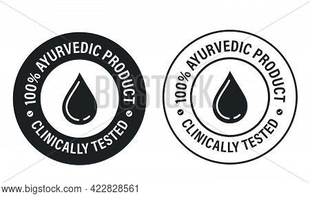 100% Ayurveda Product, Clinically Tested Vector Stamp With Drop Icon. Alternative Medicine