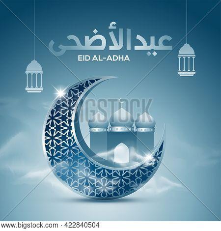 Islamic Vector Design Greeting Card Template With Arabic Calligraphy Wishes Eid Al-adha Mubarak With