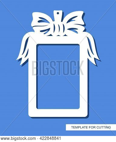 Rectangular Vertical Photo Frame. Hanging Decoration In The Form Of A Gift With A Bow And Ribbons. C
