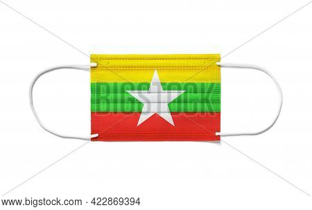 Flag Of Burma Myanmar On A Disposable Surgical Mask. White Background Isolated