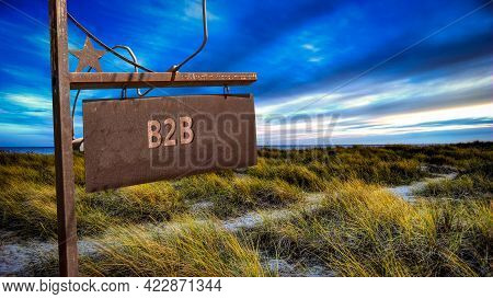 Street Sign The Direction Way To B2b