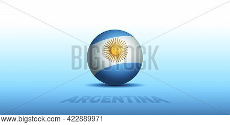 Argentina Independence Day Template Design With Argentina Ball Flag. Good Template For Argentina Nat