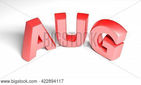 Aug For August Red Write Isolated On White Background - 3d Rendering Illustration