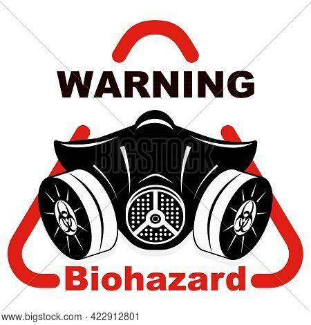 Biohazard Mask. Virus And Biological Danger. Icon, Logo, Poster, Sticker, Clothes Application Templa