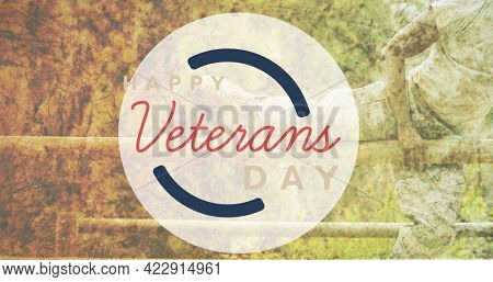 Composition of male soldier and obstacle course over veterans day text. patriotism and celebration concept digitally generated image.