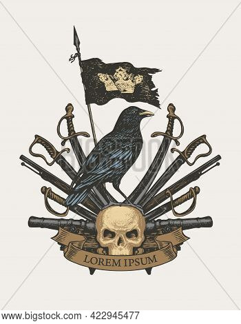 Old Heraldic Coat Of Arms In Vintage Style With Raven, Black Flag With Crown, Sabers, Swords, Cannon