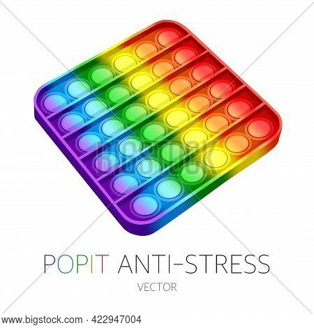 Modern Toy Antistress Pop It Vector Illustration On A White Background, Close-up. A Gadget For Stres