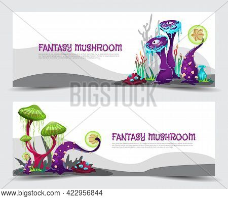 Vector Banners With Magic Fantasy Mushrooms, Unusual Plants Of Alien Nature.
