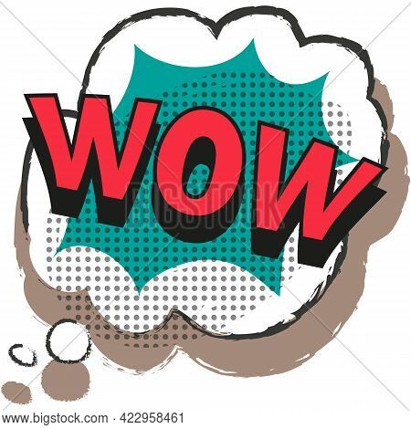 Wow Think Bubble Comic Cartoon Vector On White