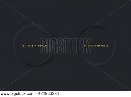 Set Two Buttons Black Color Neomorphism Style.interfase Design