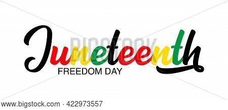 Hand Sketched Colorful Juneteenth Word As Banner. Lettering Or Modern Calligraphy