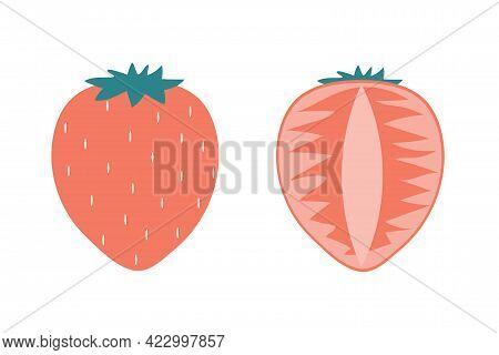 A Whole Strawberry And A Piece Of Strawberry On An Isolated White Background. Flat Vector Illustrati