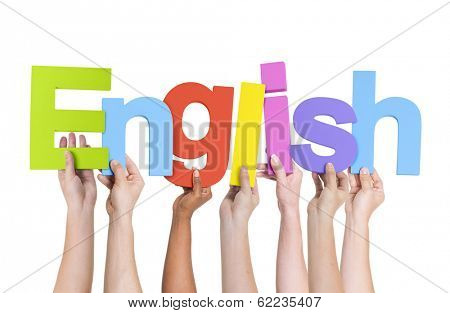 Multi-Ethnic Group Of People Holding The Word English
