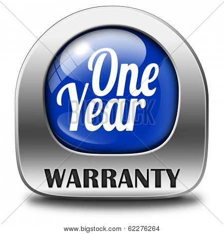 1 year warranty top quality product one years assurance and replacement best top quality guarantee guaranteed commitment poster