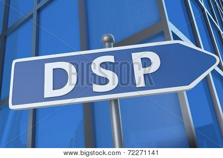 DSP - Demand Side Platform - illustration with street sign in front of office building. poster