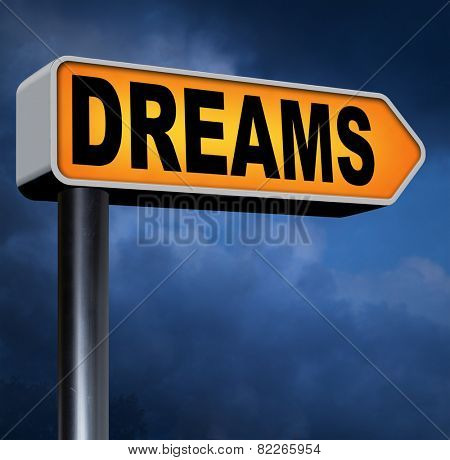 dreams realize and make your dream come true be successful and accomplish your goals  or  with text and word concept