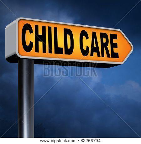 child care in daycare or crA??A??A??A?A?che by nanny or au pair parenting or babysitting protection against child abuse   poster