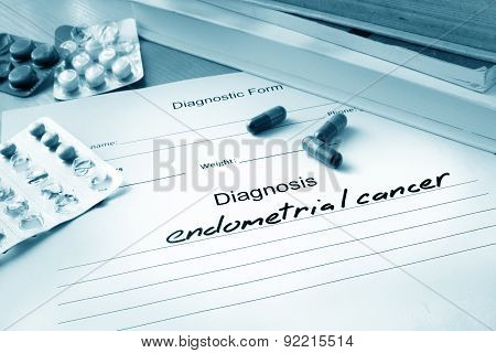 Diagnostic form with diagnosis endometrial cancer and pills. poster