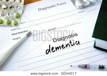 Diagnostic form with Diagnosis dementia.