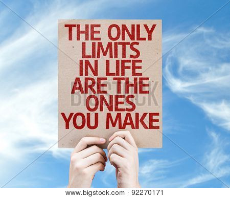 The Only Limits In Life Are The Ones You Make card with sky background