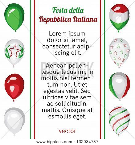 Italy National Day poster. Italy Republic Day. Balloons with Italian flag colors decoration. Italy national background. Vector design. Place for your text.