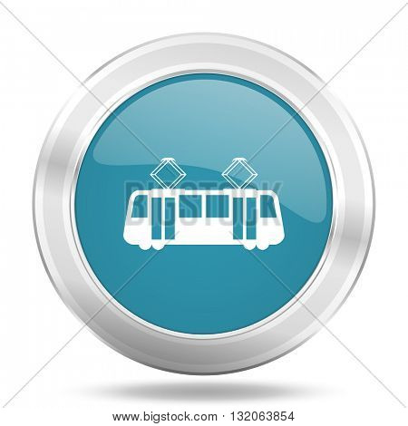 tram icon, blue round metallic glossy button, web and mobile app design illustration