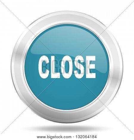 close icon, blue round metallic glossy button, web and mobile app design illustration