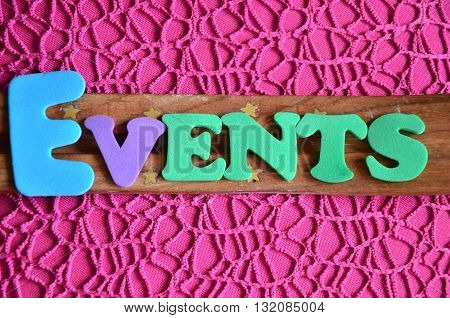 events word on a abstract colorful  background