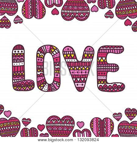 "Vector card ""LOVE"". Doodle hearts and love with ornament. Pink colors. Valentines day greeting card."