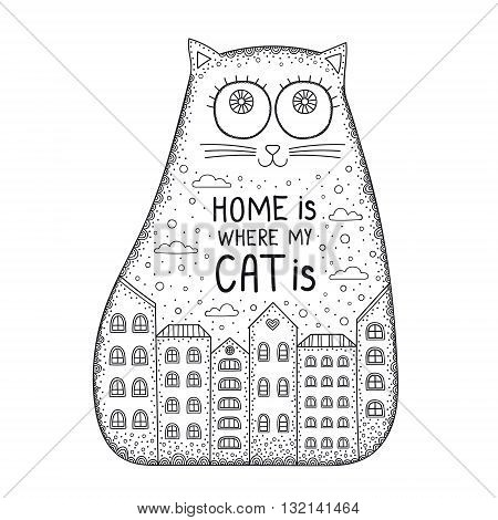 Home Is Where The Cat Is. Doodle cat with ornament house cloud dots. Vector hand drawn coloring page for adults and kids. Black and white.