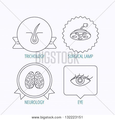 Eye, neurology brain and surgical lamp icons. Trichology linear sign. Award medal, star label and speech bubble designs. Vector poster