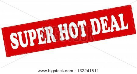 Rubber stamp with text super hot deal inside vector illustration