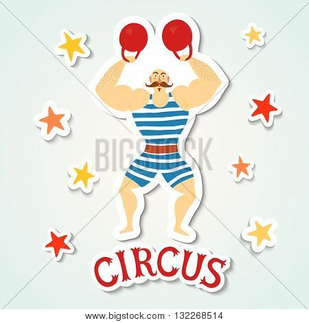 Circus performance cartoon illustration with cute hand drawn mighty man. Sticker style image with shadow. Cartoon vector illustration.