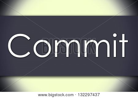 Commit - Business Concept With Text