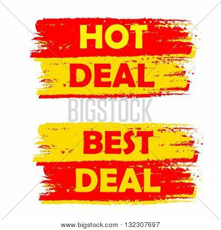 hot and best deal banners - text in yellow and red drawn labels, business commerce shopping concept, vector poster