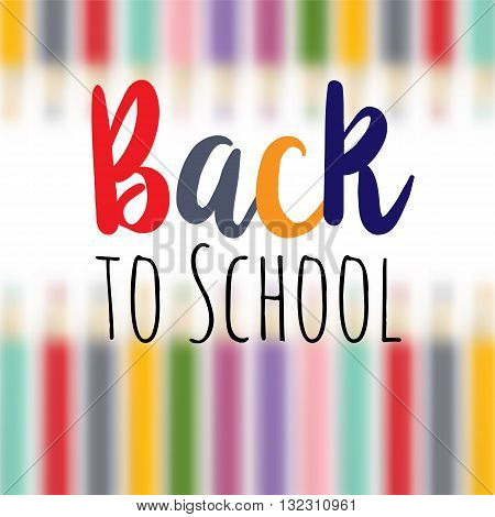 background image for students welcome back to the school. School supplies multicolored pencil, rubber, ruler. The effect of depth and parallax.  Positive impression poster