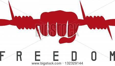 Freedom Concept With Barbed Wire And Hand Vector Design Template
