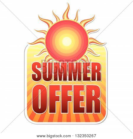 summer offer banner - text in yellow label with red sun and orange sunrays, business concept, vector