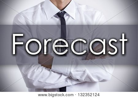 Forecast - Young Businessman With Text - Business Concept