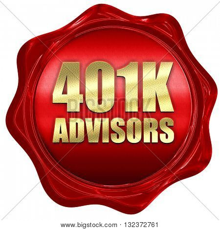 401k advisors, 3D rendering, a red wax seal