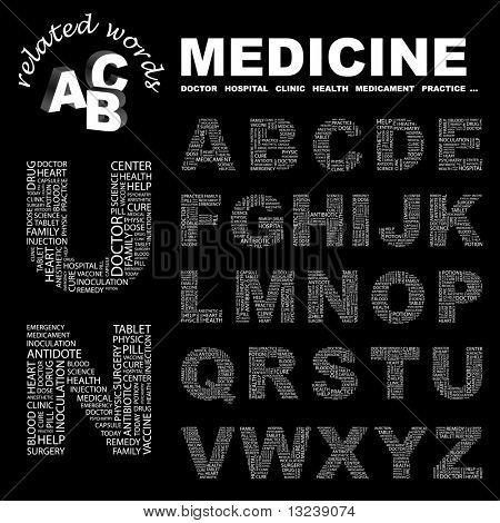 MEDICINE. Vector letter collection. Wordcloud illustration.