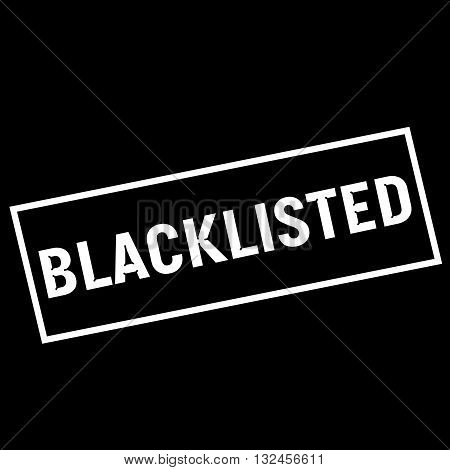 BLACKLISTED white wording on rectangle black background